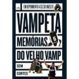 Vampeta: memórias do velho Vamp