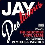 echange, troc Jay Dee - Jay Deelicious: The Delicious Vinyl Years