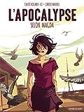 vignette de 'L' apocalypse selon Magda (Chloé Vollmer-Lo)'