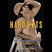 Hard Hats: Gay Erotic Stories | [Neil Plakcy]