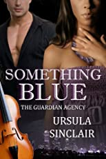 Something Blue (The Guardian Agency)