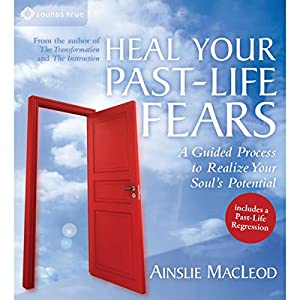 Heal Your Past-Life Fears Speech
