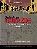 Safe Area Gorazde (Turtleback School & Library Binding Edition) (0613509943) by Sacco, Joe