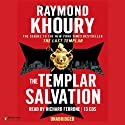 The Templar Salvation (       UNABRIDGED) by Raymond Khoury Narrated by Richard Ferrone