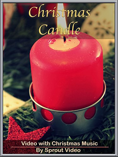 Christmas Candle Video with Christmas Music