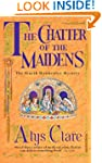 The Chatter of the Maidens (Hawkenlye...