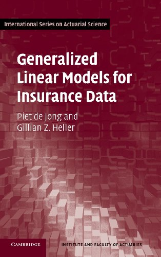 Generalized Linear Models for Insurance Data (International Series on Actuarial Science) (Generalized Linear Models compare prices)