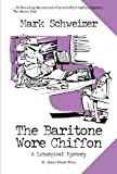The Baritone Wore Chiffon (The Liturgical Mysteries)