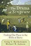 img - for The Drama of Scripture: Finding Our Place in the Biblical Story book / textbook / text book