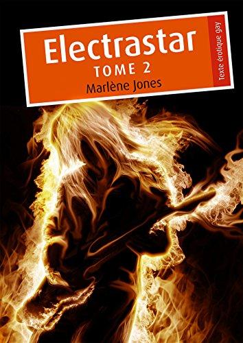 Electrastar, tome 2