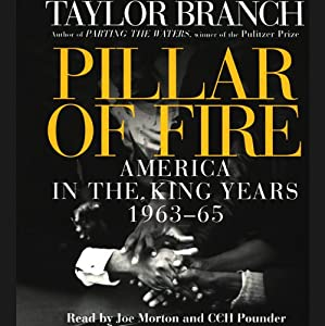 Pillar of Fire: America in the King Years, 1963-65 | [Taylor Branch]
