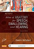 img - for Netter's Atlas of Anatomy for Speech, Swallowing, and Hearing, 2e book / textbook / text book