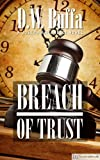 img - for Breach of Trust: A Joseph Antonelli Novel book / textbook / text book