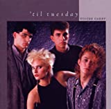 Voices Carry Til Tuesday