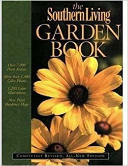 The southern living garden book completely revised all Southern living garden book