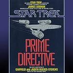 Star Trek: Prime Directive | Judith Reeves-Stevens,Garfield Reeves-Stevens
