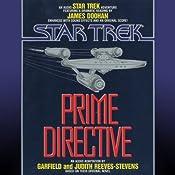 Star Trek: Prime Directive | [Judith Reeves-Stevens, Garfield Reeves-Stevens]