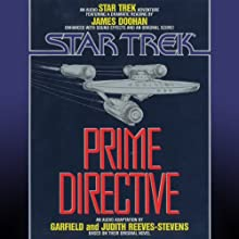 Star Trek: Prime Directive Audiobook by Judith Reeves-Stevens, Garfield Reeves-Stevens Narrated by James Doohan