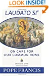 Laudato Si -- On Care for Our Common...