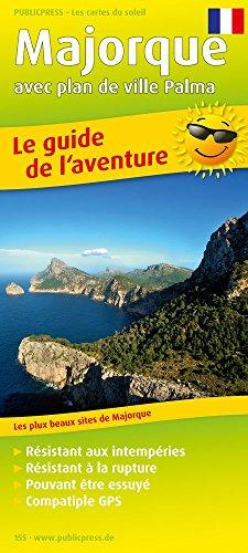 majorque-avec-plan-de-ville-palma-1-140-000-le-guide-de-laventure-avec-les-plus-beaux-sites-de-major