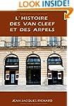 L'Histoire Des Van Cleef Et Des Arpels