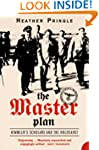 The Master Plan: Himmler's Scholars a...