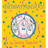 Birthday Monsters! (Boynton on Board) ~ Sandra Boynton