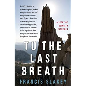 To the Last Breath: A Story of Going to Extremes
