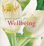 img - for Pure Scents for Well Being by Joannah Metcalfe (1999-08-17) book / textbook / text book