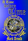 A Time Before Time