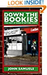 Down the Bookies: The First 50 Years...