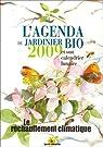 L'agenda du Jardinier Bio 2009 et son calendrier lunaire