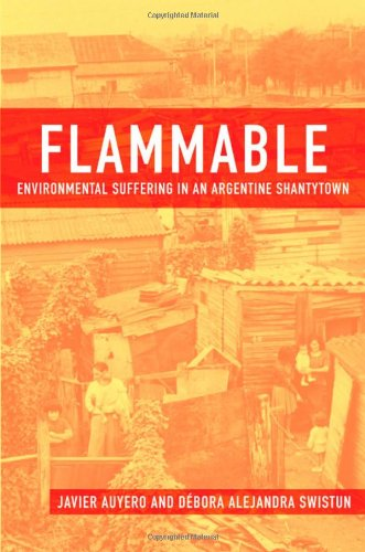 Flammable: Environmental Suffering in an Argentine...