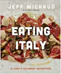 Eating Italy: A Culinary Adventure th...