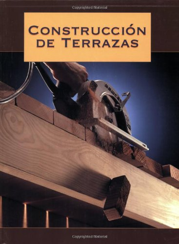 Construccin de Terrazas - Creative Publishing international - CP-158923099X - ISBN: 158923099X - ISBN-13: 9781589230996