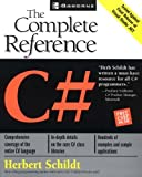 C#: The Complete Reference (Osborne Complete Reference Series) (0072134852) by Schildt, Herbert