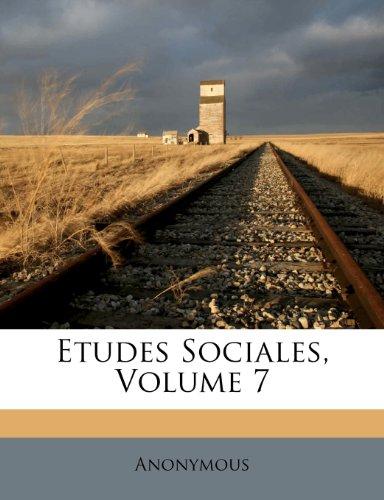 Etudes Sociales, Volume 7