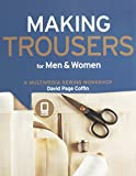 img - for Making Trousers for Men & Women: A Multimedia Sewing Workshop book / textbook / text book