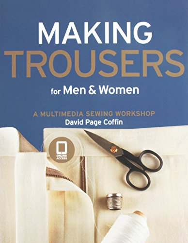 Making Trousers for Men & Women: A Multimedia Sewing Workshop (Mens Sewing compare prices)