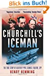 Churchill's Iceman: The True Story of...