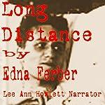 Long Distance | Edna Ferber