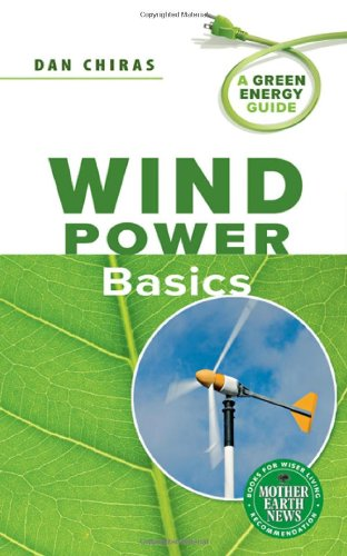 Wind Power Basics A Green Energy Guide086571620X