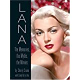 Lana: The Memories, the Myths, the Moviesby Cheryl Crane