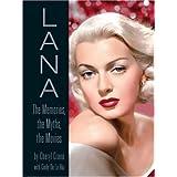 LANA: The Memories, the Myths, the Movies ~ Cheryl Crane