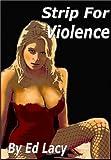 Strip For Violence