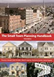 img - for The Small Town Planning Handbook, 3rd Edition book / textbook / text book