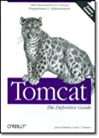 Tomcat : The Definitive Guide (en anglais)