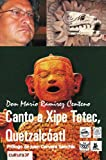 img - for Canto a Xipe Totec, Quetzalc atl (Spanish Edition) book / textbook / text book