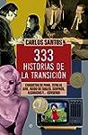 333 Historias De La Transicion (Histo...