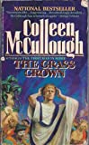 The Grass Crown (0099161214) by Colleen McCullough